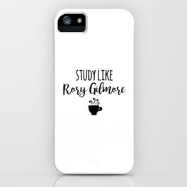 Gilmore Girls - Study like Rory Gilmore iPhone Case