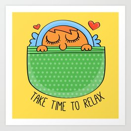 Take Time To Relax Art Print