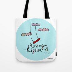Swing HIGHER  Tote Bag