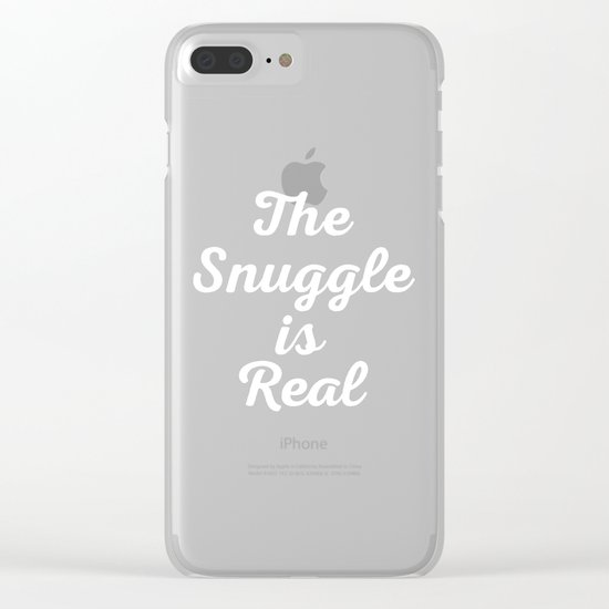 Snuggle Is Real Funny Quote Clear iPhone Case