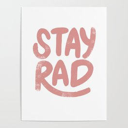 Stay Rad Vintage Pink Poster