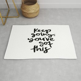 Keep Going Youve Got This Rug