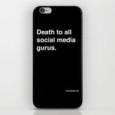 death to all social media gurus iPhone & iPod Skin