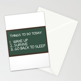 Things To Do Woke Up Survive Go Back To Bed For Sleepyhead Lazy T-shirt Design Nap Rest Sleepy Stationery Cards