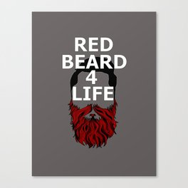 Red Beard for Life Canvas Print