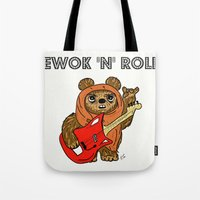 ewok Tote Bags featuring Ewok 'N' Roll by Trinity Bennett