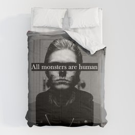 All Monsters Are Human  Comforters
