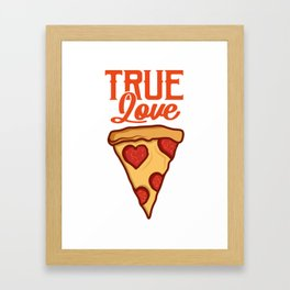 Real Love For Pizza Gift For Pizza Lover Framed Art Print