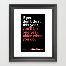 Warren Miller - you'll be one year older when you do Framed Art Print