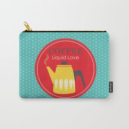 COFFEE - Liquid Love Carry-All Pouch
