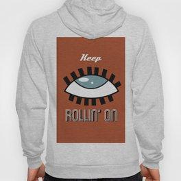 Keep Rollin' On Hoody