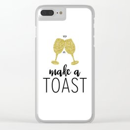 Make a Toast Clear iPhone Case
