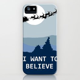 I want to believe in Santa iPhone Case