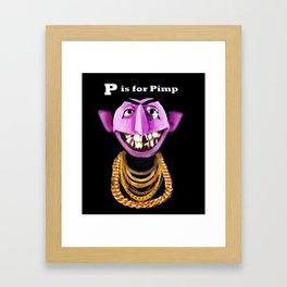 P is for Pimp Framed Art Print