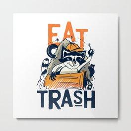 Eat Trash Funny Raccoon Junk Food Gift Metal Print