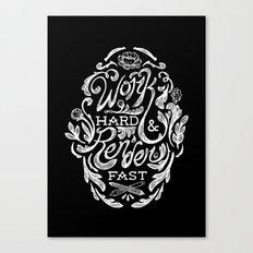 Work Hard & Render Fast Floral Canvas Print