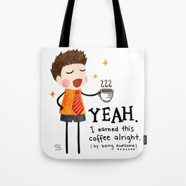 By Being Awesome Tote Bag