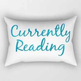 CURRENTLY READING blue Rectangular Pillow