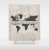 not all who wander Shower Curtains featuring Wander by PrintAnnex