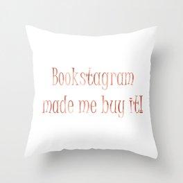 Bookstagram Made Me / Orange Throw Pillow