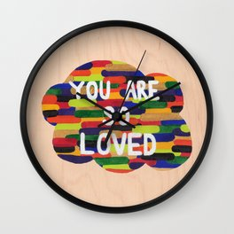 YOU ARE SO LOVED! Wall Clock