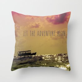 Let the adventure begin Throw Pillow