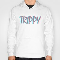 trippy Hoodies featuring Trippy by Ricki Lynn