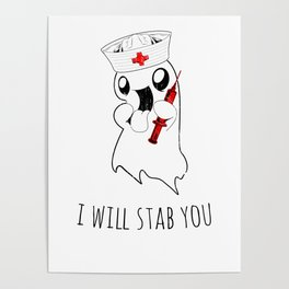Halloween Costume I Will Stab You Nurse Gift Poster