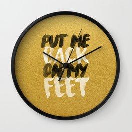 Back On My Feet #GoldenPsalms Wall Clock