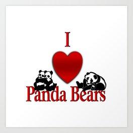 I Heart Panda Bears Art Print