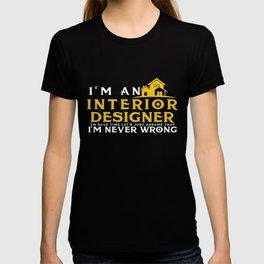 Funny Novelty Gift For Interior Designer T-shirt