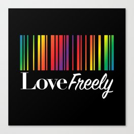 Love Freely Canvas Print