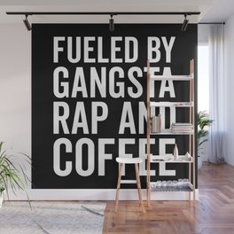 Gangsta Rap And Coffee Funny Quote Wall Mural