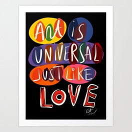 Art is Universal Just Like Love Street Art Graffiti Typography  Art Print
