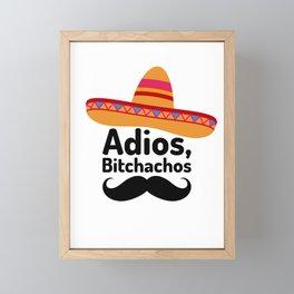 Adios Bitchachos Framed Mini Art Print