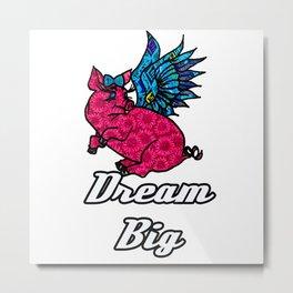Dream Big Floral Pig Metal Print