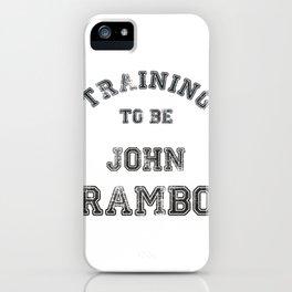 Training to be John Rambo iPhone Case