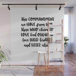 1John 4:21 -Bible Verse Wall Mural