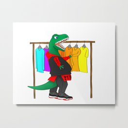 t-rex's hate shoppin' for long sleeve shirts Metal Print
