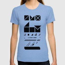 I am not a robot. T-shirt