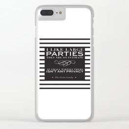 I like large parties - modern design Clear iPhone Case