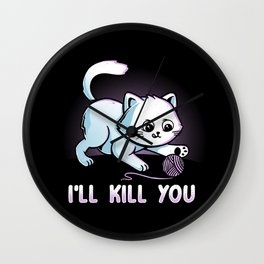 I'll Kill You Wall Clock