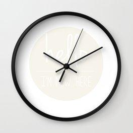 Hello I'm New Here Funny Trendy T-shirt Wall Clock