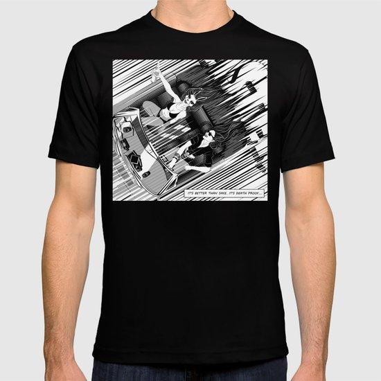 It's better than safe. It's death proof T-shirt