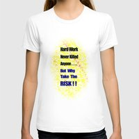 work hard T-shirts featuring Hard Work by Brian Raggatt