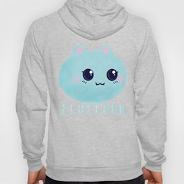 Introducing Fluffoon The Cutest Fluff In The World Hoody