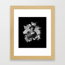 Born to be Wilde Framed Art Print