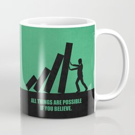 Lab No. 4 - All Things Are Possible If You Believe Corporate Start-Up Quotes poster Coffee Mug