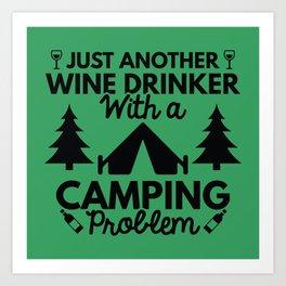 Wine Drinker Camping Art Print