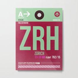 ZRH Zurich Luggage Tag 2 Metal Print